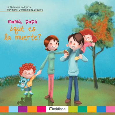 Hablar con niños de la muerte guía para padres y madres