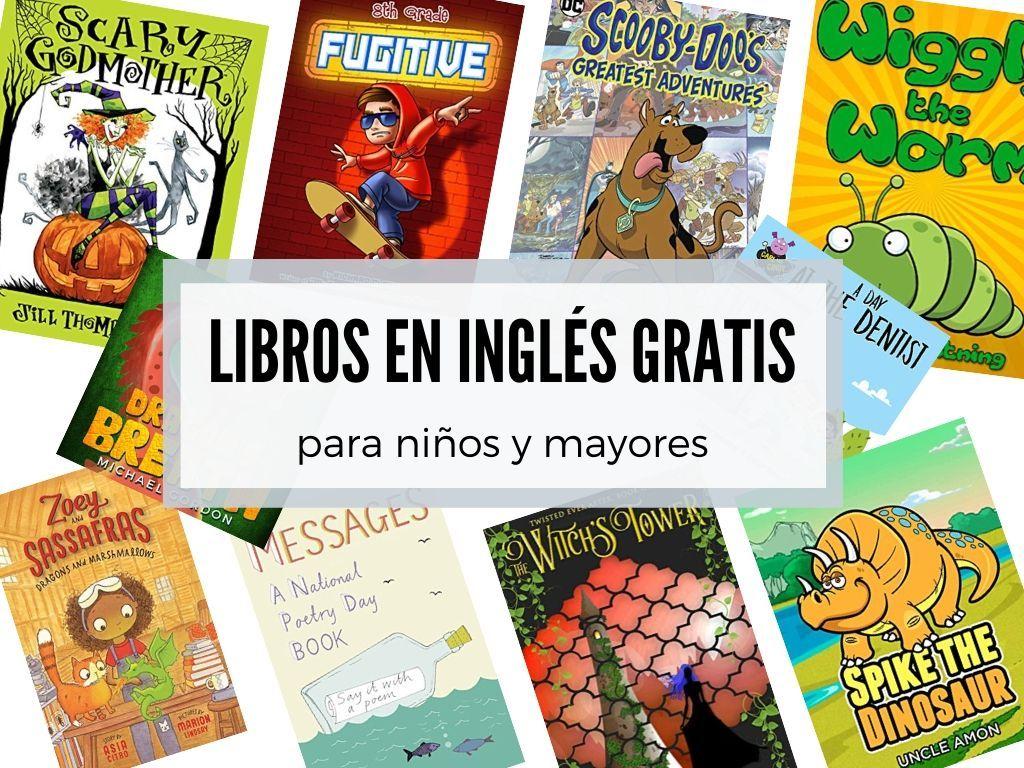 Descargar Libros En Inglés Gratis Para Niños Adolescentes Y Adultos